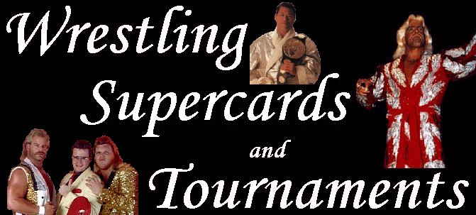 Wrestling Supercards & Tournaments